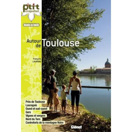 Achat Topo guide randonnées - Autour de Toulouse - P'tit crapahut