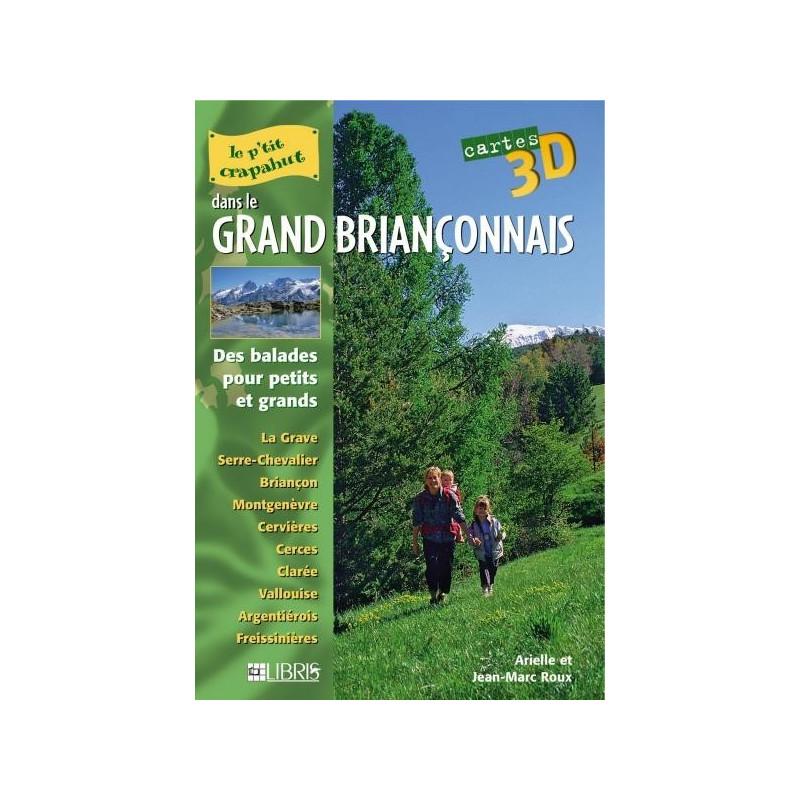 Achat Topo guide randonnées - Le grand Briançonnais - P'tit crapahut