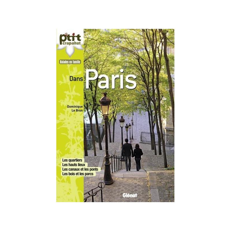Achat Topo guide randonnées - Dans Paris - P'tit crapahut
