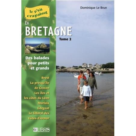 Achat Topo guide randonnées - En Bretagne - Tome 2, Finistère Nord et Côtes-d'Armor - P'tit crapahut