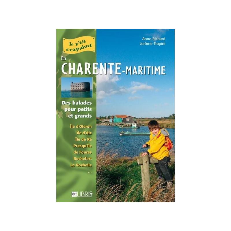 Achat Topo guide randonnées - Iles et littoral de Charente-Maritime - P'tit crapahut