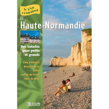 Achat Topo guide randonnées - En Haute-Normandie - P'tit crapahut