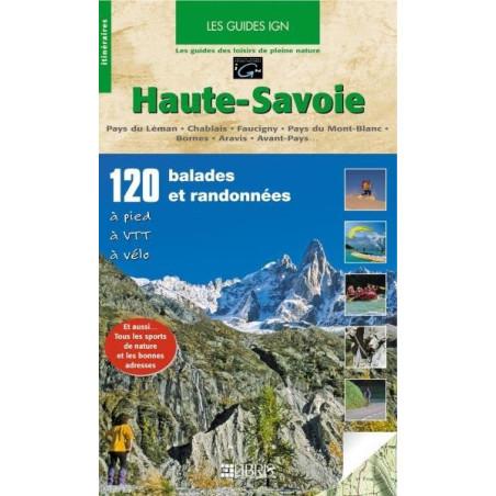 Achat Topo guide randonnées - Haute-Savoie Mont-Blanc - Pays du Léman, Chablais, Giffre - Libris