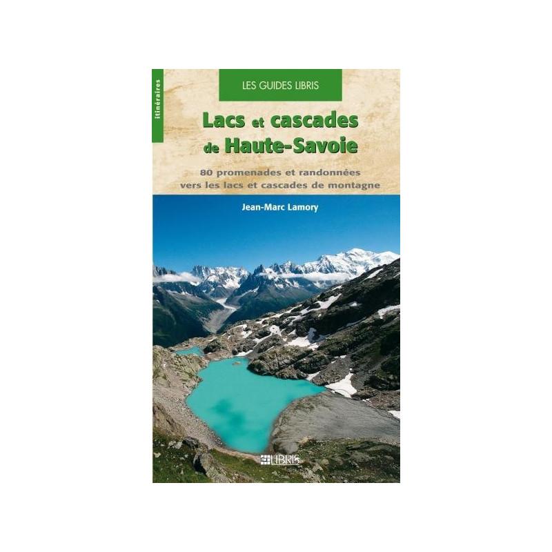 Achat Topo guide randonnées - Lacs et cascades de Haute-Savoie - Libris