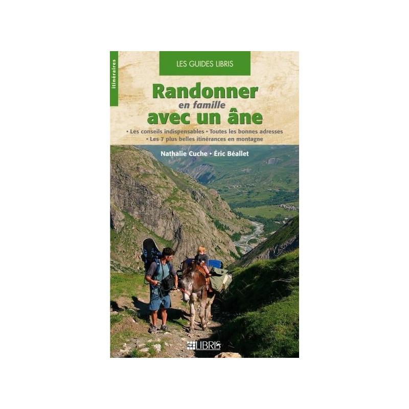Achat Topo guide randonnées - Randonner en famille avec un âne - Libris