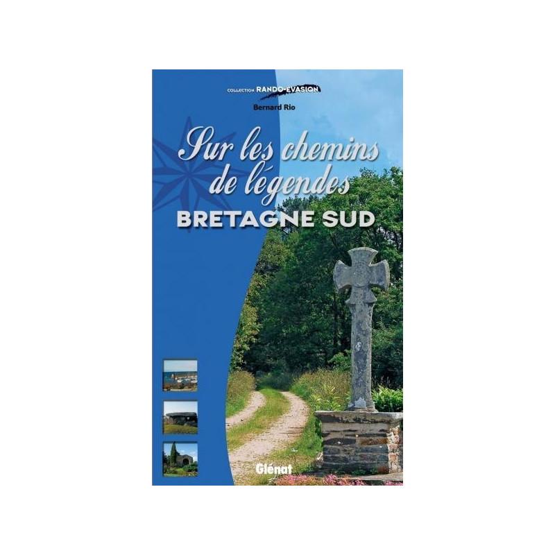 Achat Topo guide randonnées - Bretagne Sud - Chemins de légendes - Glénat