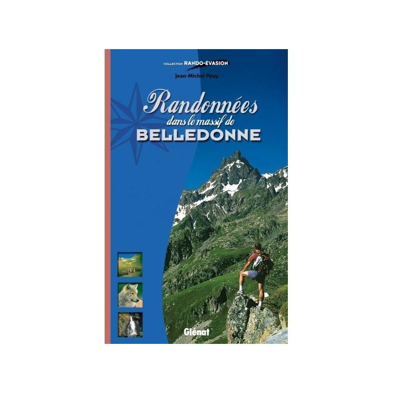 Topo guide randonnées - Randonnées dans le Achat massif de Belledonne - Glénat
