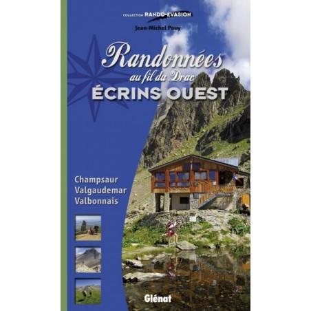 Achat Topo guide randonnées - Randonnées au fil du Drac - Ecrins Ouest, Champsaur, Valgaudemar, Valbonnais - Glénat