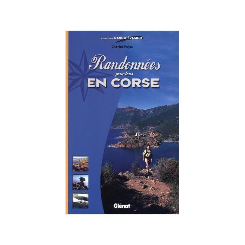Achat Topo guide randonnées - Randonnées pour tous en Corse - Glénat
