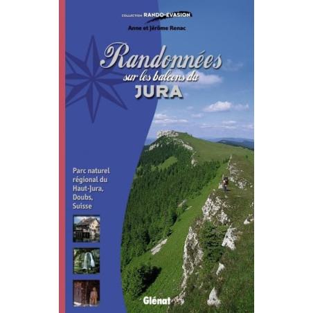 Achat Topo guide randonnées - Randonnées sur les balcons du Jura - Parc naturel régional du Haut-Jura - Glénat