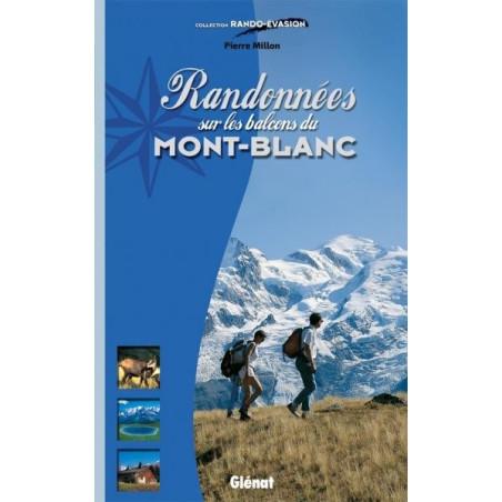 Achat Topo guide randonnées - Randonnées sur les balcons du Mont-Blanc - Glénat