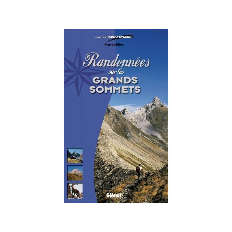 Achat Topo guide randonnées - Randonnées sur les grands sommets - Glénat