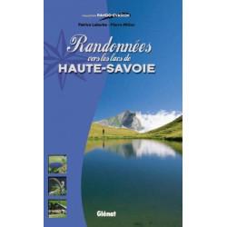 Achat Topo guide randonnées - Randonnées vers les lacs de Haute-Savoie - Glénat