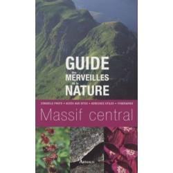 Achat Topo guide randonnées - Guide des merveilles de la nature, Massif central - Arthaud
