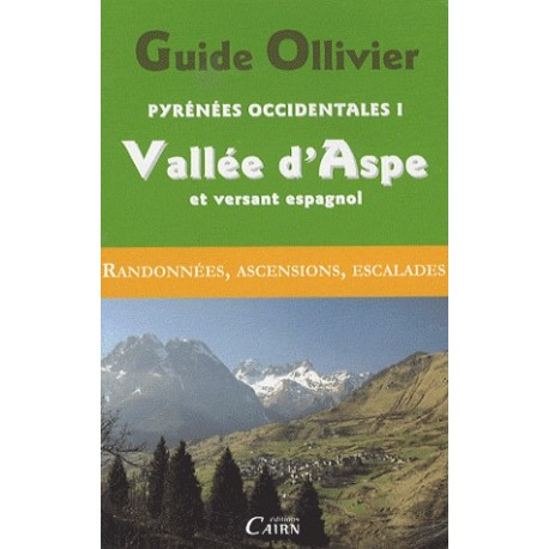 Achat Guide Ollivier Pyrénées occidentales - Vallée d'Aspe et versant espagnol - Cairn