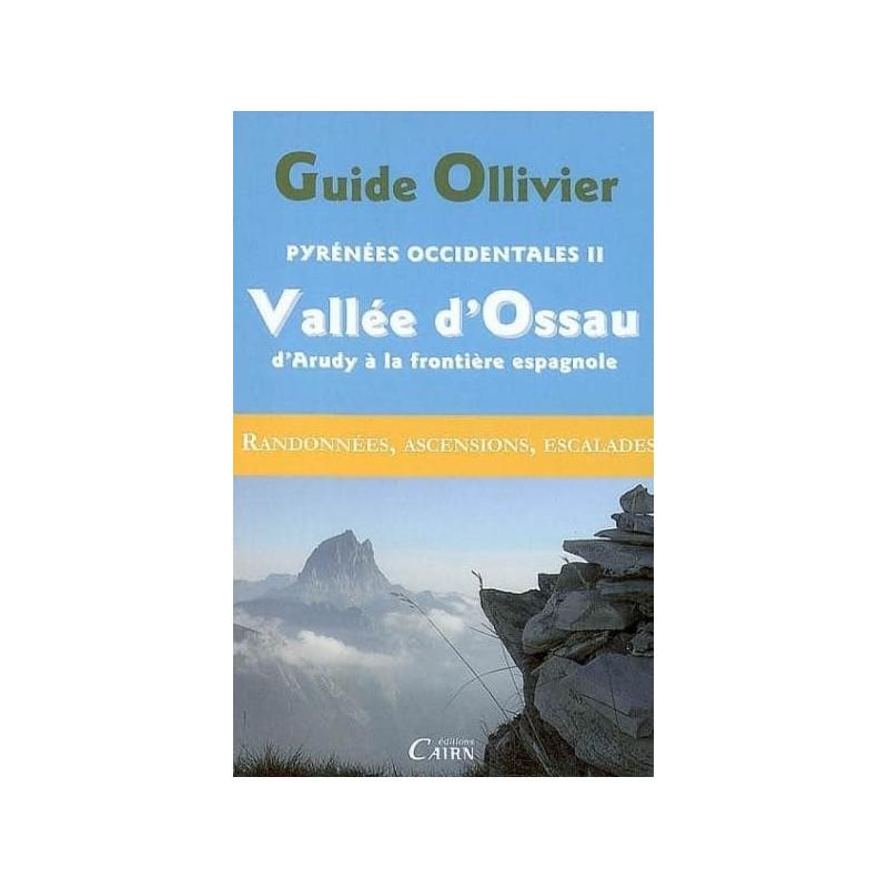 Achat Guide Ollivier Pyrénées Occidentales - Vallée d'Ossau, d'Arudy à la frontière espagnole - Cairn