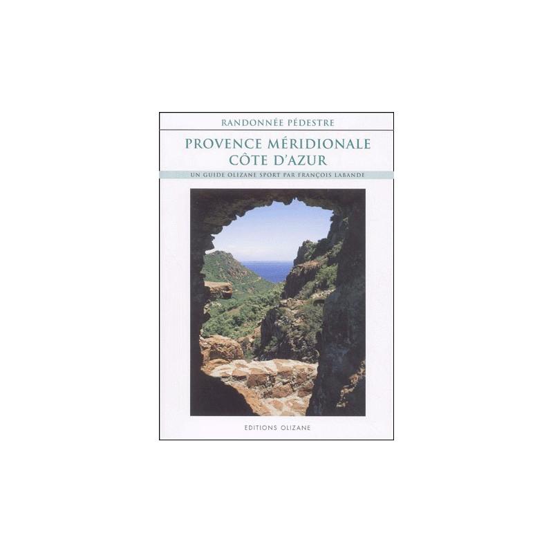 Achat Topo guide randonnées - Provence méridionale et Côte d'Azur - Olizane