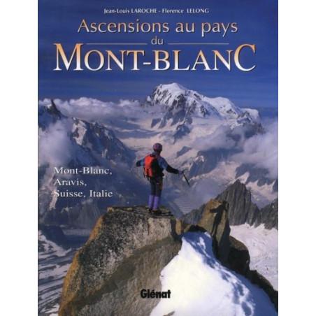 Achat Topo alpinisme - Ascensions au pays du Mont-Blanc - Glénat