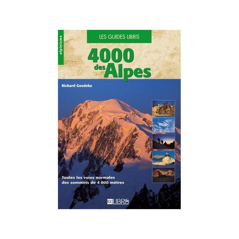 Achat Topo alpinisme - 4 000 des Alpes - Libris