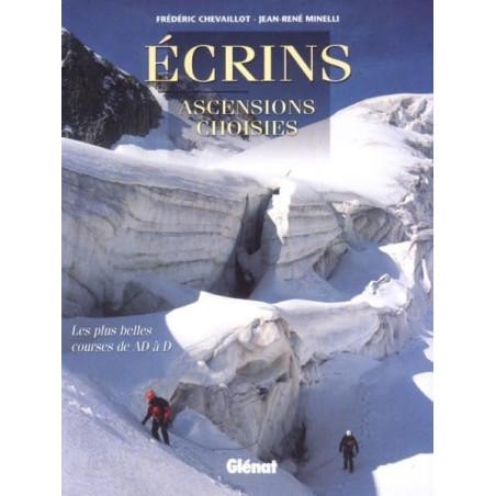 Achat Topo alpinisme - Écrins, ascensions choisies, Les plus belles courses de AD à D - Glénat