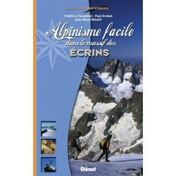 Achat Alpinisme facile dans le massif des Écrins - Glénat