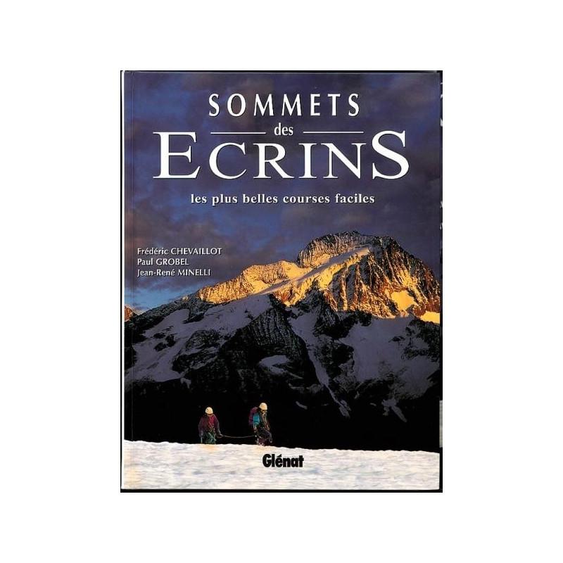 Achat Topo alpinisme - Sommets des Ecrins, les plus belles courses faciles - Glénat