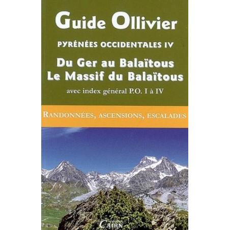 Achat Topo alpinisme - Guide Ollivier Pyrénées occidentales - Tome 4, Du Ger au Balaïtous, Le Massif du Balaïtous - Cairn