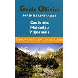 Achat Topo alpinisme - Guide Ollivier Pyrénées centrales - Cauterets, Marcadau, Vignemale - Cairn