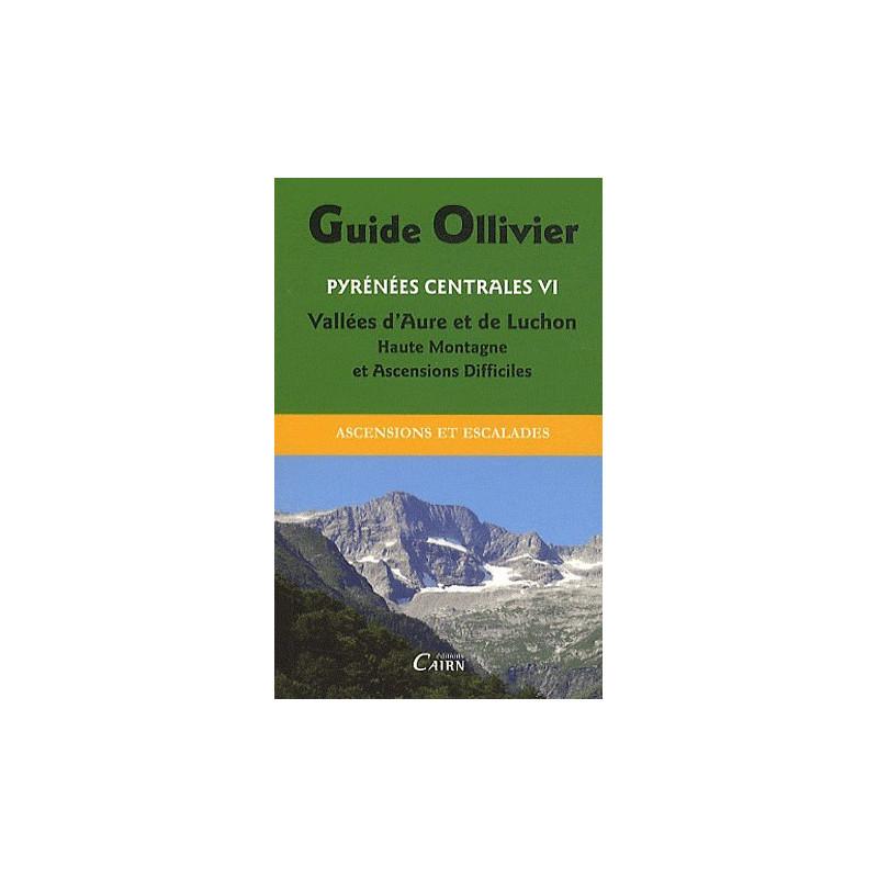 Achat Topo alpinisme - Guide Ollivier Pyrénées centrales - Vallées d'Aure et de Luchon - Cairn