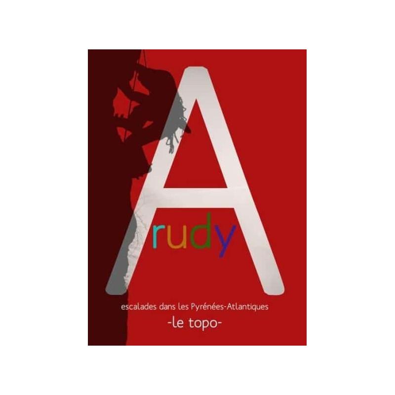 Achat Topo escalade - ARUDY. Escalades dans les Pyrénées-Atlantiques -Randoéditions