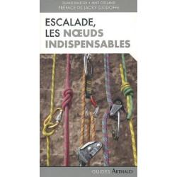 Achat Topo escalade - Escalade les noeuds indispensables - Arthaud