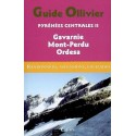 Achat Topo escalade - Guide Ollivier Pyrénées centrales - Gavarnie, Mont-Perdu, Ordesa - Cairn