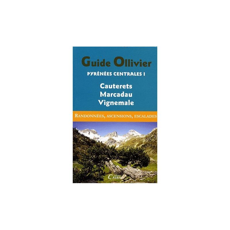 Achat Topo escalade - Guide Ollivier Pyrénées centrales - Cauterets, Marcadau, Vignemale - Cairn