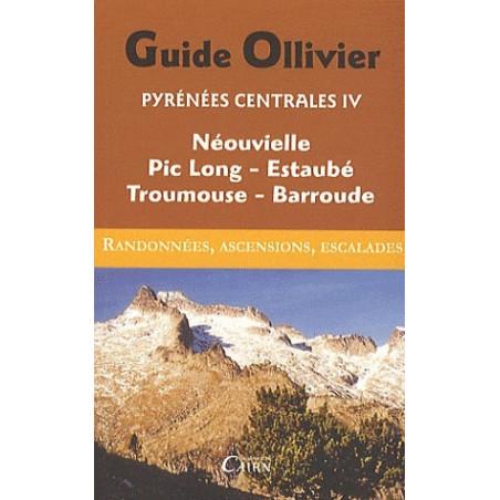 Achat Topo escalade - Guide Ollivier Pyrénées centrales - Néouvielle, Pic-Long, Estaubé, Troumouse - Cairn