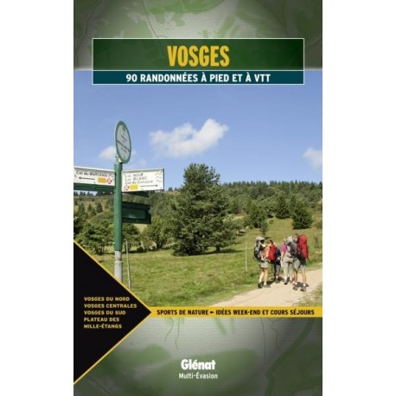 Achat Guide VTT - Vosges, 90 randonnées à pied et à VTT - Glénat