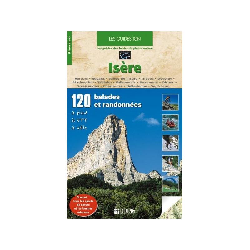 Achat Guide VTT - Isère - Vercors, Royans, Vallée de l'Isère, Trièves, Dévoluy - Libris