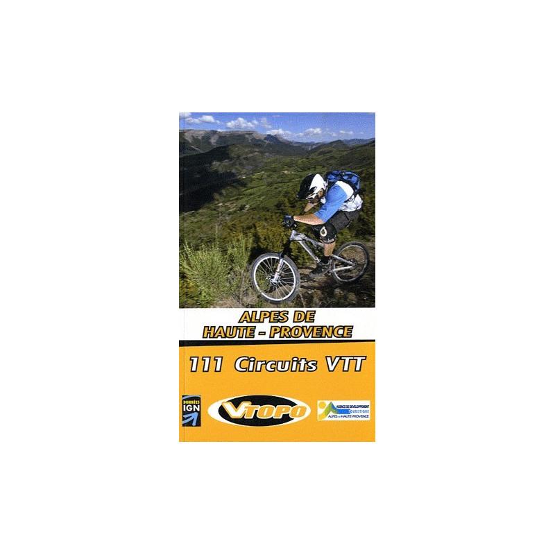 Achat Guide VTT Alpes de Haute-Provence, 111 circuits VTT - Vtopo