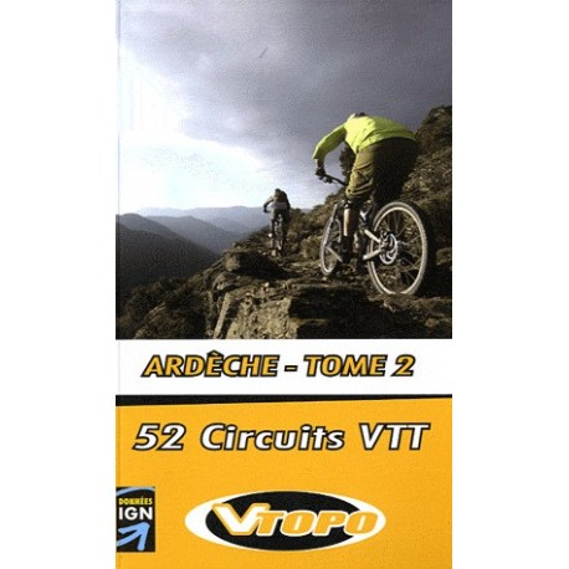 Achat Guide VTT - Ardèche - Tome 2, 52 circuits VTT - Vtopo