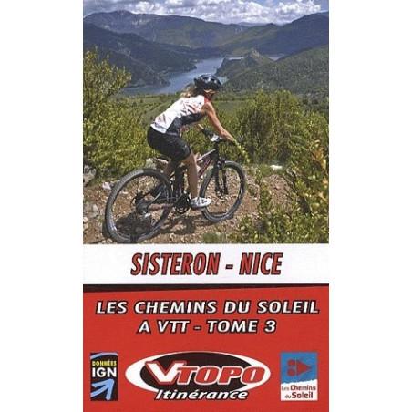 Achat Guide VTT - Sisteron-Nice, les chemins du soleil à VTT tome 3 - Vtopo