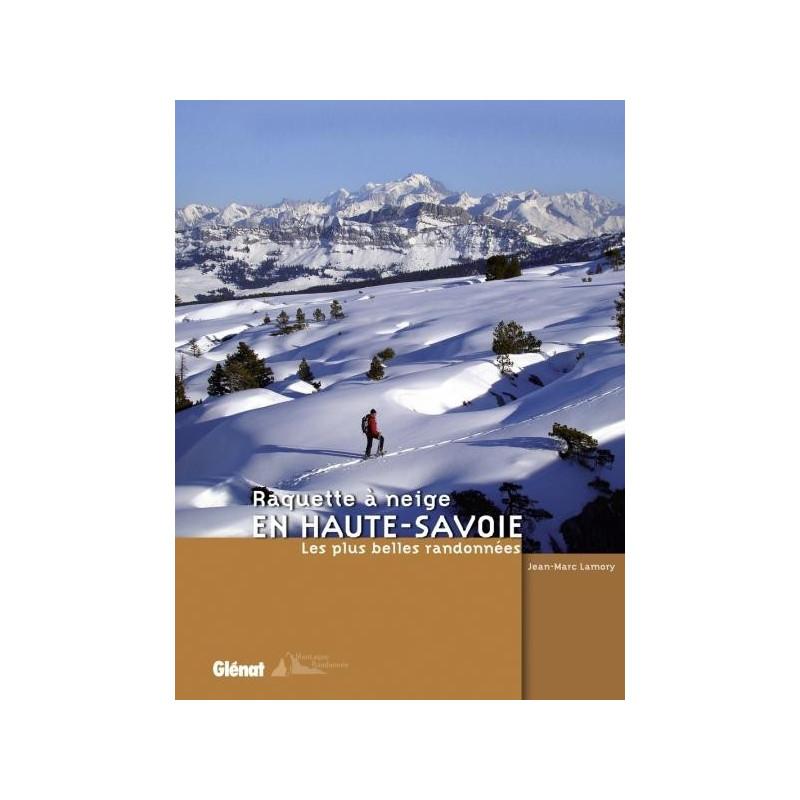 Achat Topo raquette à neige en Haute-Savoie - Glénat