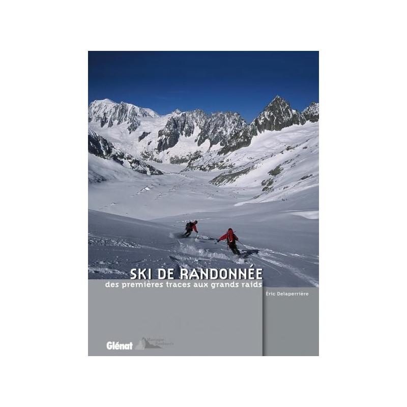Achat Topo ski de randonnée, des premières traces aux grands raids - Glénat