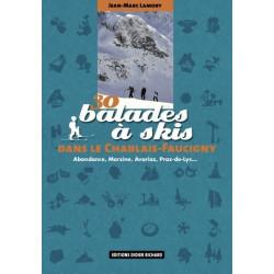 Achat Topo ski randonnée - 30 balades à skis dans le Chablais-Faucigny - D.Richard