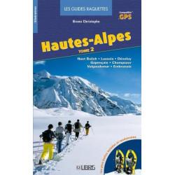 Achat Topo raquettes - Hautes-Alpes - Haut Buëch, Lussois, Dévoluy, Champsaur, Valgaudemar, Embrunais - Libris