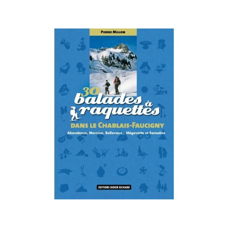 Achat 30 Balades à raquettes, dans le Chablais-Faucigny - D.Richard