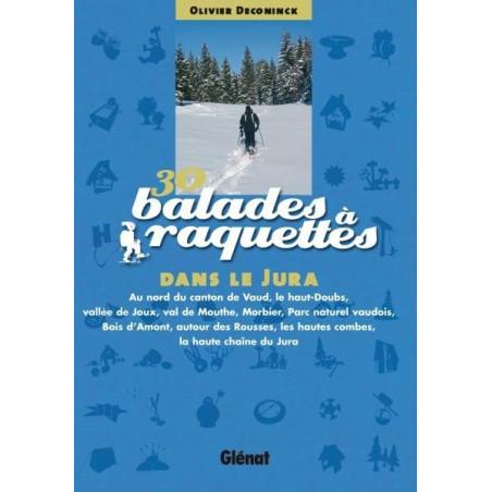 Achat 30 balades à raquettes dans le Jura franco-suisse - Glénat