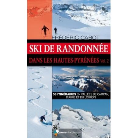Achat Topo ski randonnée - Ski de randonnée dans les Hautes-Pyrénées (vol.2) - Randoéditions