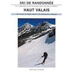 Achat Topo ski de Randonnée : Haut Valais, 121 itinéraires de ski alpinisme dont les 4000 de Zermatt - Olizane