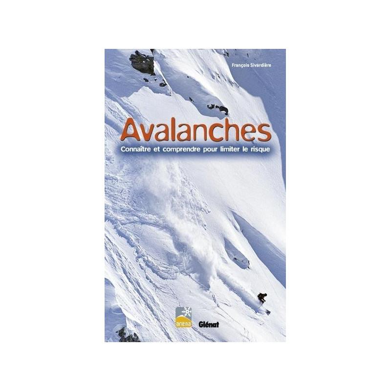 Achat Avalanches,Connaître et comprendre pour limiter le risque - Glénat