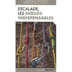 Achat Guide technique - Escalade, les noeuds indispensables - Arthaud