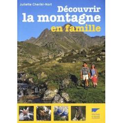 Achat Guide technique - Découvrir la montagne en famille - Delachaux